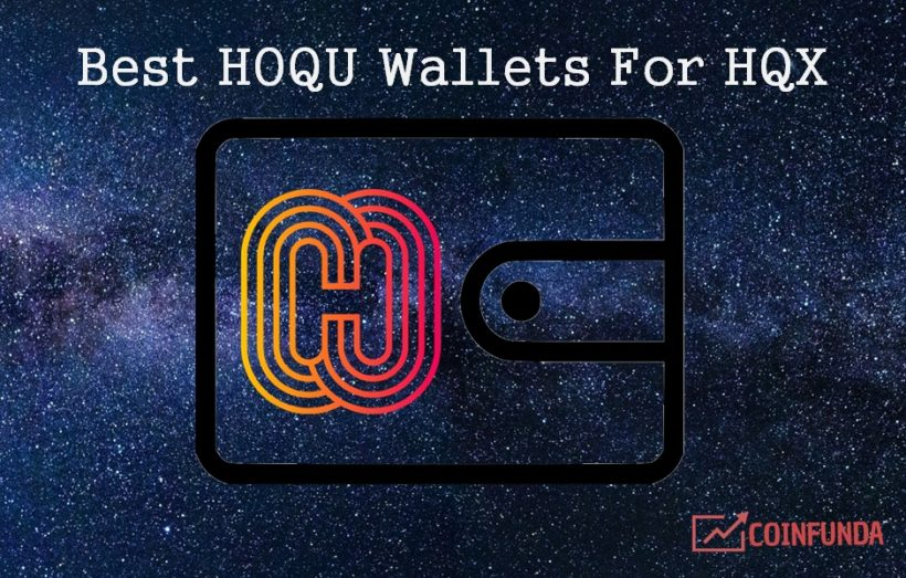 Best HOQU Wallets - HQX walet - buy HQX