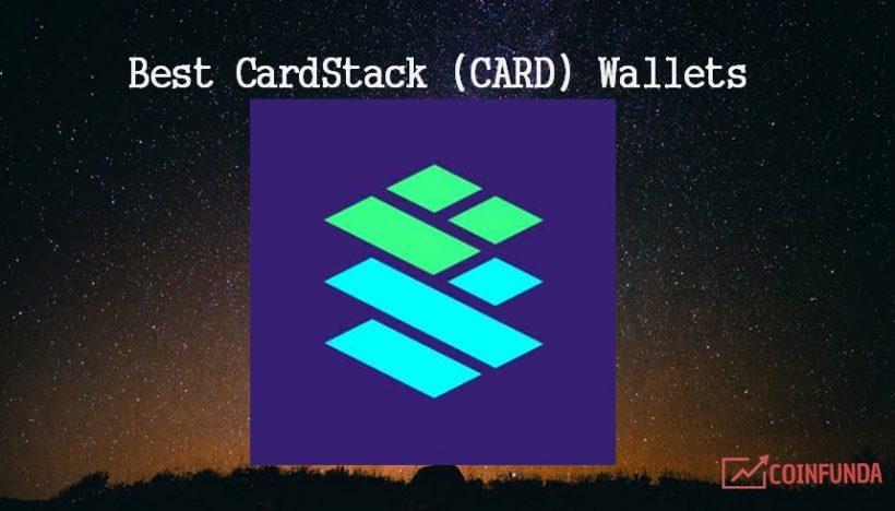 Best Cardstack Wallets - Top CARD exchange