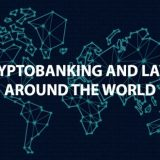 Cryptobanking-and-Laws-Around-the-World
