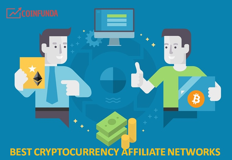 4 Best Cryptocurrency Affiliate Networks for Crypto Websites to Earn Bitcoin 1