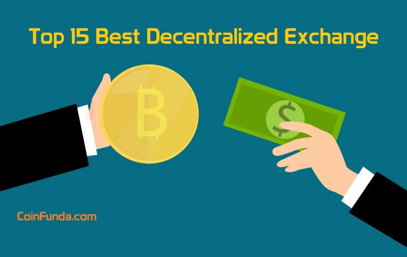 15 Best Decentralized Exchanges for 2019 (DEX vs CEX)
