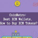 CoinMetro Best XCM Wallets Buy XCM Tokens Exchange