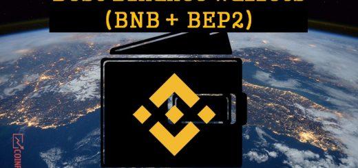 Best Binance Wallets - BNB wallets- BEP2 wallet - Binance chain wallet