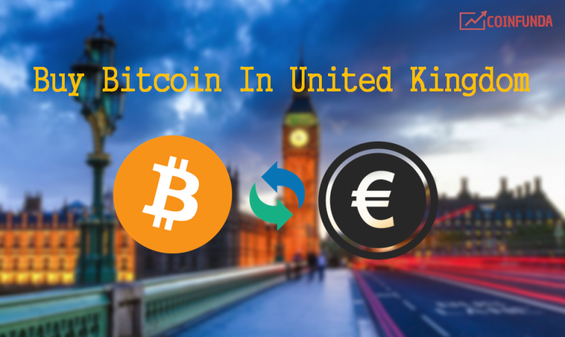 Best Cryptocurrency Exchange To Buy Bitcoin In UK (United Kingdom)