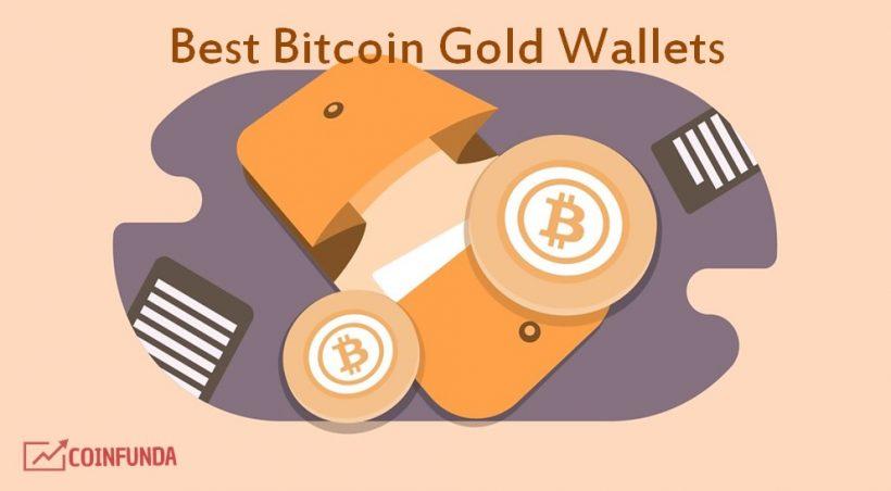 Best Bitcoin Gold Wallets - Top 10 BTG Wallet