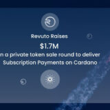 Revuto Raises $1.7M to Deliver Subscription Payments on Cardano 10