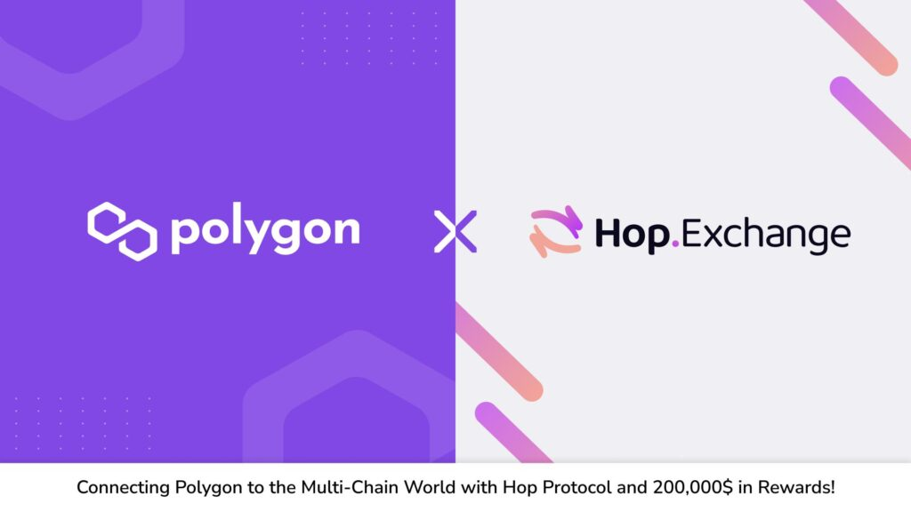 Connecting Polygon to the Multi-Chain world via Hop Protocol with 200,000$ in Liquidity Rewards 1