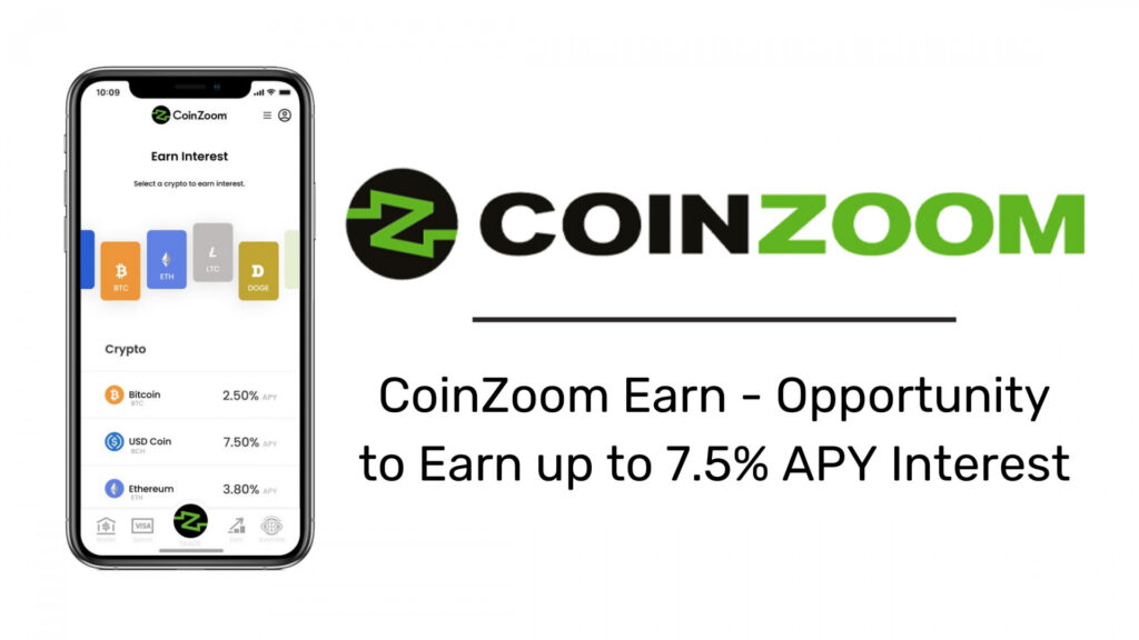 CoinZoom Launching CoinZoom Earn, Offering Customers the Opportunity to Earn up to 7.5% APY Interest on over 40 Cryptocurrencies and US Dollar Holdings 1