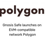 Gnosis Safe launches on EVM-compatible network Polygon 12