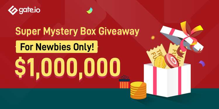 Gate.io Launches Mystery Box Giveaway For New Users With $1 Million In Prizes 1