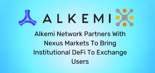Alkemi Network Partners With Nexus Markets To Bring Institutional DeFi To Exchange Users 1