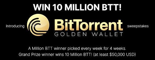 BitTorrent Announces Golden Wallet Sweepstakes 10 Million Btt Giveaway 1
